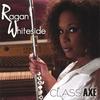 RAGAN WHITESIDE: Class Axe