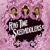 Ragtime Skedaddlers: Ragtime Skedaddlers