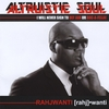 "Rahjwantti: Altruistic Soul ""I will never sign to Def Jam or Roc-a-fella!"