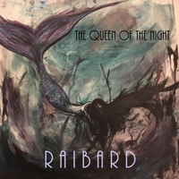 Raibard | The Queen of the Night