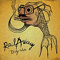Railaway | Dirty Water