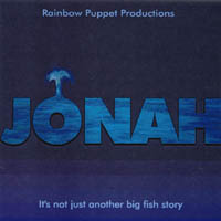 Rainbow Puppet Productions: Jonah