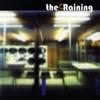 The Raining: The Raining