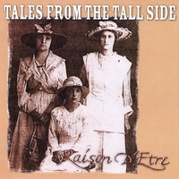 Raison D'Etre | Tales From the Tall Side