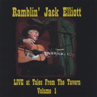 Ramblin' Jack Elliot | Live At Tales From The Tavern