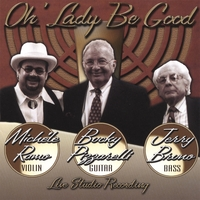 Michele Ramo, Bucky Pizzarelli & Jerry Bruno | Oh' Lady Be Good