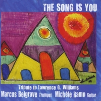 Marcus Belgrave & Michele Ramo | 'The Song Is You' Tribute to Lawrence G. Williams