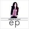 Ramona the Band: Ep