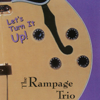 The Rampage Trio | Let's Turn It Up!