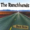 THE RANCHHANDS: Back Home