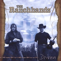 The Ranchhands | Driven