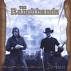 THE RANCHHANDS: Driven