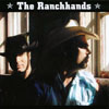 THE RANCHHANDS: The Ranchhands