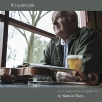 Randal Bays | The Quiet Pint
