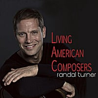 Randal Turner | Living American Composers