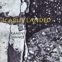 Randy Chance | Icarus Landed