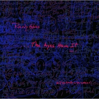 Randy Gloss | ...The Ayes Have It, Vol. 1 (Self Portraits in Percussion)
