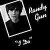 Randy Gun: I Do