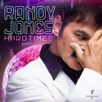 Randy Jones | Hard Times (Remixes)