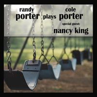 Randy Porter | Porter Plays Porter (feat. Nancy King)