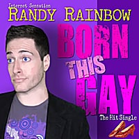 Randy Rainbow: Born This Gay