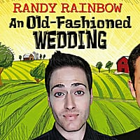Randy Rainbow: An Old-Fashioned Wedding