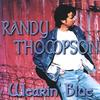 Randy Thompson: Wearin