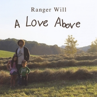 Ranger Will | A Love Above