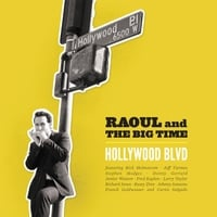 Raoul and the Big Time | Hollywood Blvd