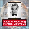 VARIOUS ARTISTS: Radio & Recording Rarities, Volume 22