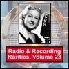 VARIOUS ARTISTS: Radio & Recording Rarities, Volume 23