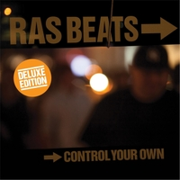 Ras Beats | Control Your Own (Deluxe Edition)