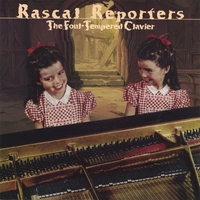 Rascal Reporters | The Foul-Tempered Clavier
