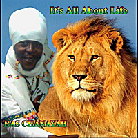 Ras Chanayah | It's All About Life