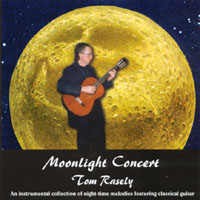 Tom Rasely | Moonlight Concert