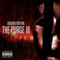 Rashun Fortune | The Purge, Vol. 2