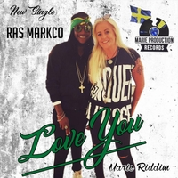 Rasmarkco | Love You (Marie Riddim)