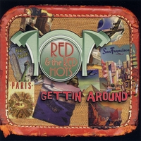 Red and the Red Hots | Gettin' Around