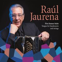 Raul Jaurena | Five Senses Suite