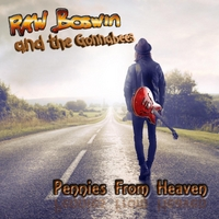 Raw Boswin and the Gonnabees: Pennies from Heaven