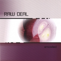 Raw Deal Band | Encoded