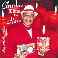Ray Apollo Allen | Christmas Time Is Here