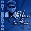 RAY BURTON: Blu-Azz