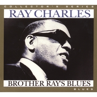Ray Charles: Brother Ray's Blues