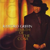Rayford Griffin | Rebirth of the Cool