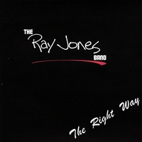 The Ray Jones Band | The Right Way
