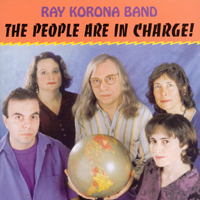 Ray Korona Band | The People Are In Charge!