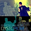 Raymond Weilacher: Dystopium
