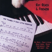 Ray Reach & Friends | Have Yourself A Jazzy Little Christmas