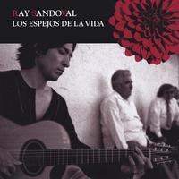 Ray Sandoval | The Mirrors Of The Life (Imported Enhanced CD)
